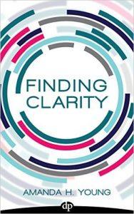 Amanda Young Finding Clarity Book